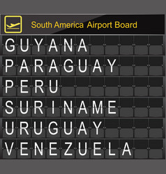 South america country airport board information vector