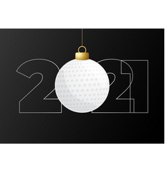 2021 new year and golf ball as a christmas vector image