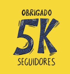 5 k obrigado seguidores thank you portuguese vector