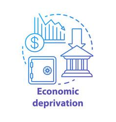 Economic deprivation concept icon poverty vector