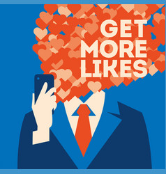get more likes poster businessman holding vector image