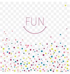 Postcard with confetti pattern fun vector