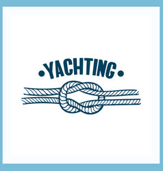 Yachting badge with rope vector
