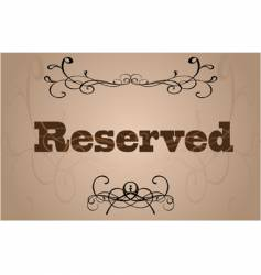 reserved sign vector image vector image