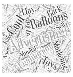 Cool Advertising Balloons For Your Marketing Word vector