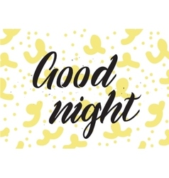 Good night inscription Greeting card with vector