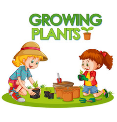 Poster design for growing plants with two girls vector