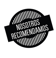 We recommend stamp in spanish vector