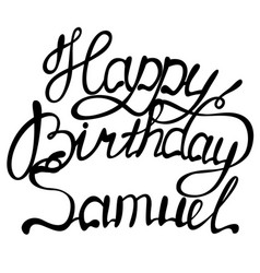 happy birthday samuel name lettering vector image