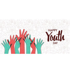 youth day card diversity teen hand group vector image