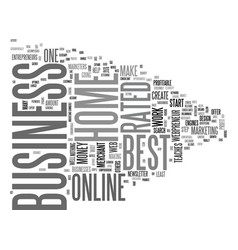 best rated home business text word cloud concept vector image
