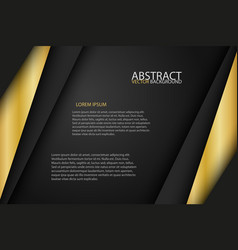 black background overlap gold and black sheets vector image