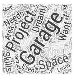 Planning ahead your garage word cloud concept vector