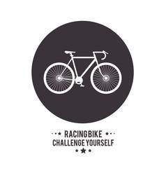 bike cycle bicycle racing challenge yourself icon vector image