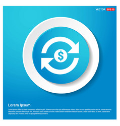 currency convert icon abstract blue web sticker vector image