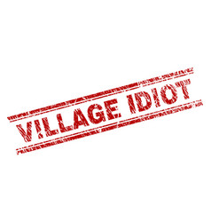 Grunge textured village idiot stamp seal vector