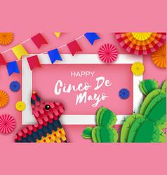 Happy cinco de mayo greeting card colorful paper vector
