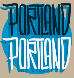 Portland oregon usa hand drawn lettering vector