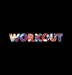 Workout concept word art vector