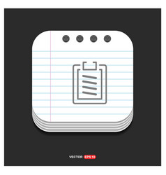 clipboard icon gray icon on notepad style vector image
