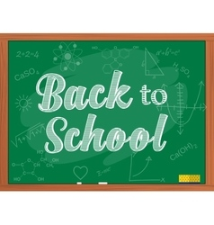 back to school text over chalkboard background vector image vector image