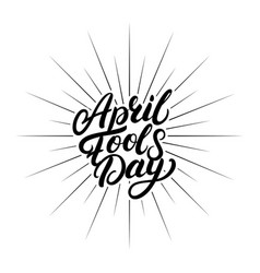 april fools day hand written lettering vector image