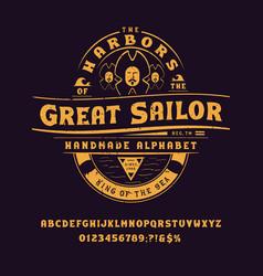 font great sailor vintage design vector image
