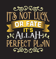 muslim quote and saying good for decoration design vector image