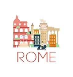 Rome Classic Toristic Scenery vector image
