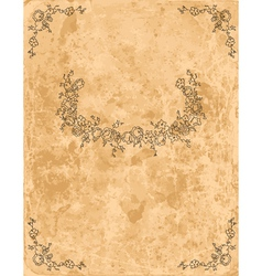 Vintage floral frame on old paper sheet vector image