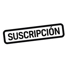 Subscription stamp in spanish vector