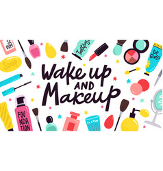 makeup poster skincare cosmetic products hand vector image