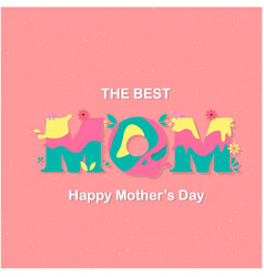 the best mom happy mother day pink background ve vector image