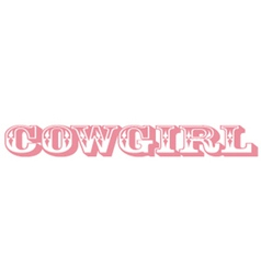 Cowgirl lettering vector image