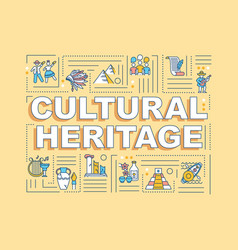Cultural heritage word concepts banner vector