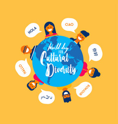 Culture diversity day card diverse people vector