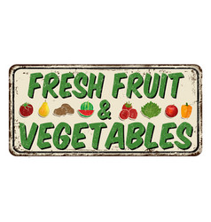 fresh fruit and vegetables vintage rusty metal vector image