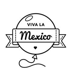 Viva la mexico greeting emblem vector