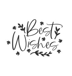 best wishes holiday hand written lettering phrase vector image