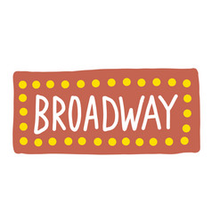 Broadway simple on white background vector