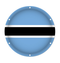 round metallic flag of botswana with screw holes vector image