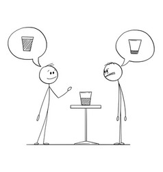 Two men meaning if glass is half empty or half vector