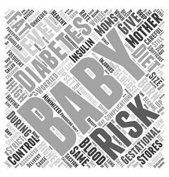 Gestational Diabetes Risks for Baby Word Cloud vector image vector image