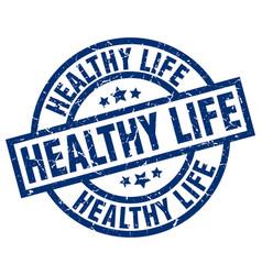 healthy life blue round grunge stamp vector image