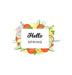 Hello spring food banner with vegetables isolated vector
