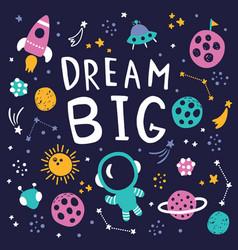 dream big space vector image