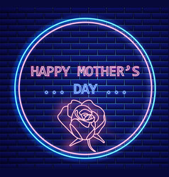happy mother day rose flower neon light lettering vector image