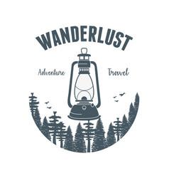 Wanderlust label with forest scene and kerosene vector