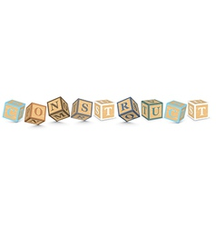Word CONSTRUCT written with alphabet blocks vector image