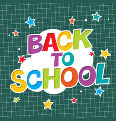 back to school colorful poster with paper and vector image vector image